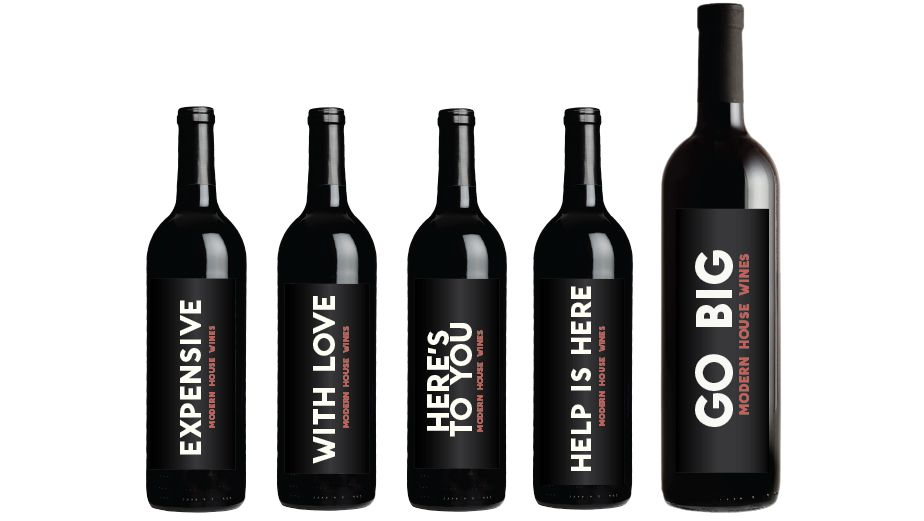 Modern House Wines Turn The Wine World On Its Ear By Flipping The Focus From Wine Maker To Wine Lover With Cleverly Confident Labels Th Wines Wine Wine Label