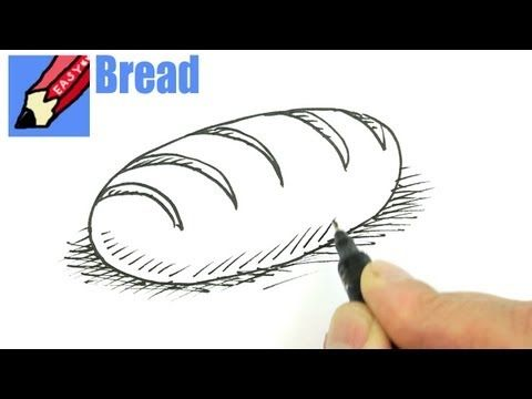 9dc28f90cee How to draw a loaf of bread real easy - YouTube | How to Draw in ...