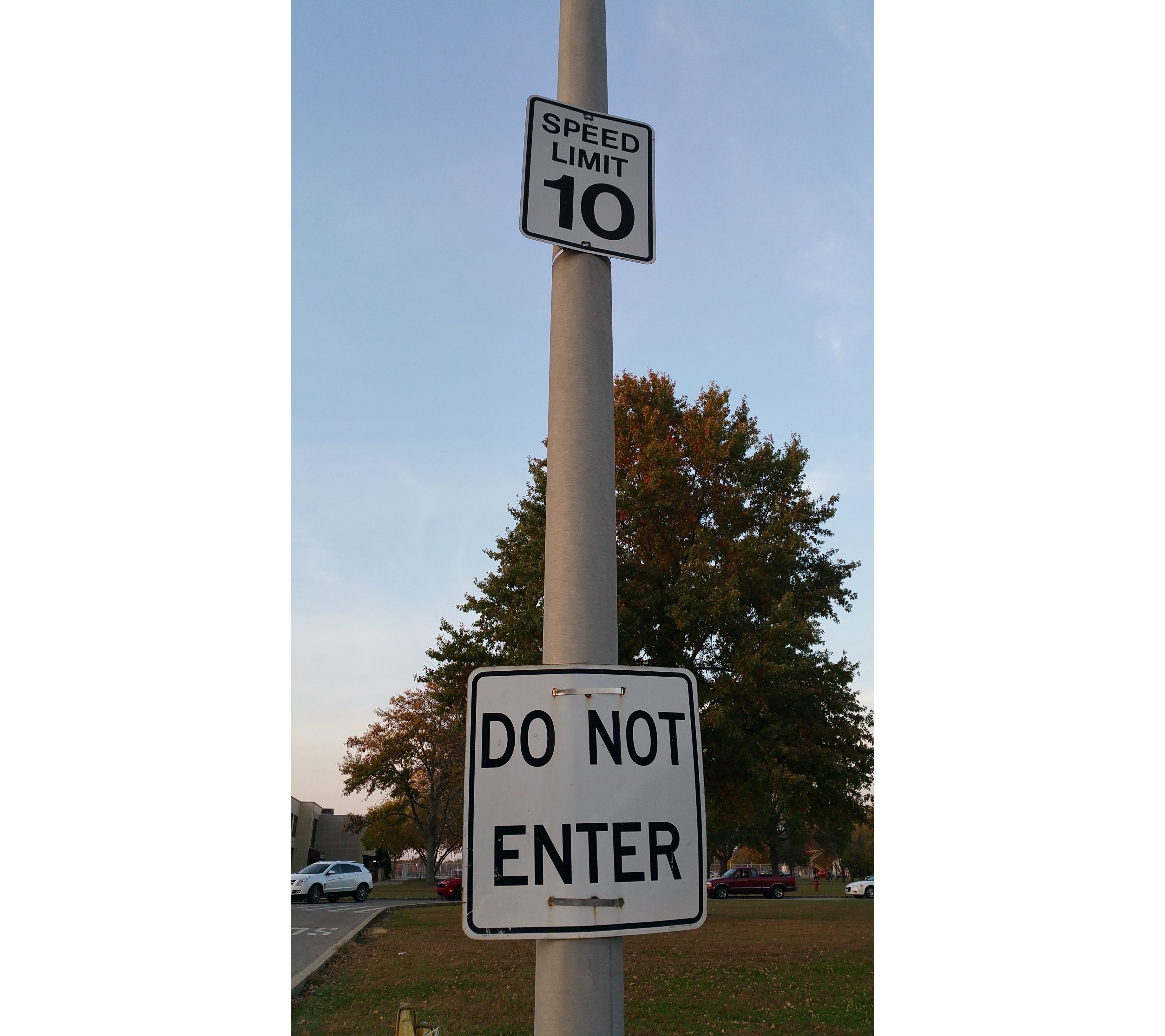 DO NOT ENTER and 10 MPH Where are these signs? Morris High