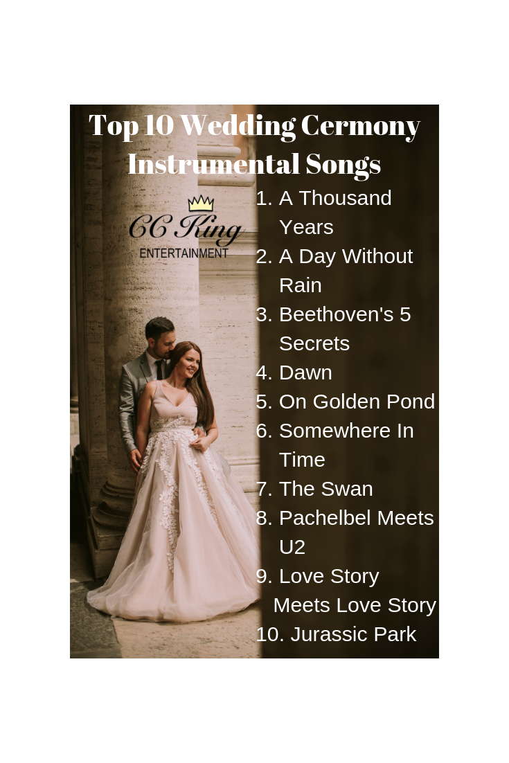 Wedding Dj Services Our Top Instrumental Wedding Ceremony Song Picks For Your Processional Wedding Ceremony Music Wedding Ceremony Songs Top Wedding Songs