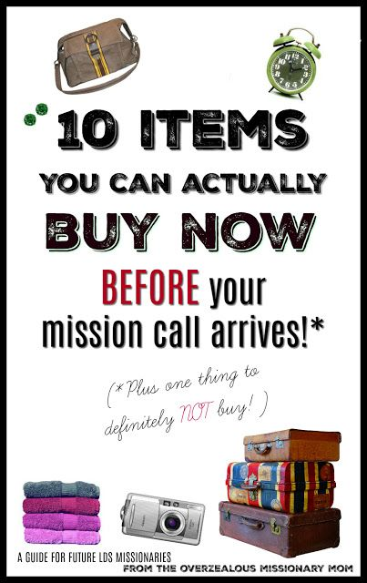 MISSION PREP WITH THE OVERZEALOUS MISSIONARY MOM: 10 ITEMS TO BUY ...