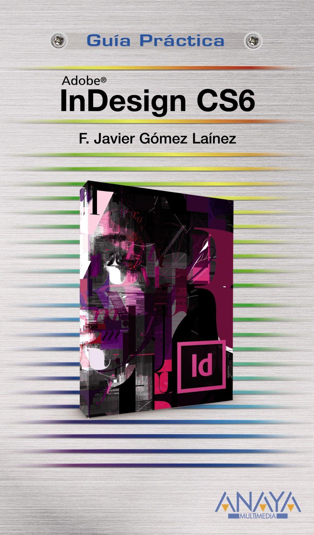 Como Hacer La Portada De Un Libro En Indesign Cs6 Buscar Con Google Indesign Indesign Tutorials Adobe Design