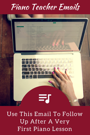 Use This FollowUp Email After A Very First Piano Lesson And Bring