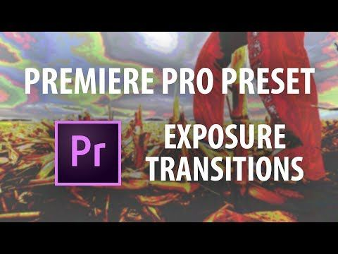 Premiere Pro Preset: Exposure Transitions *FREE* - YouTube