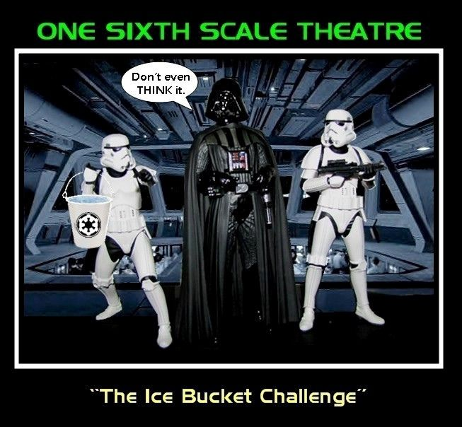 ONE SIXTH SCALE THEATER presents STAR WARS : THE ICE BUCKET CHALLENGE | Flickr - Photo Sharing!