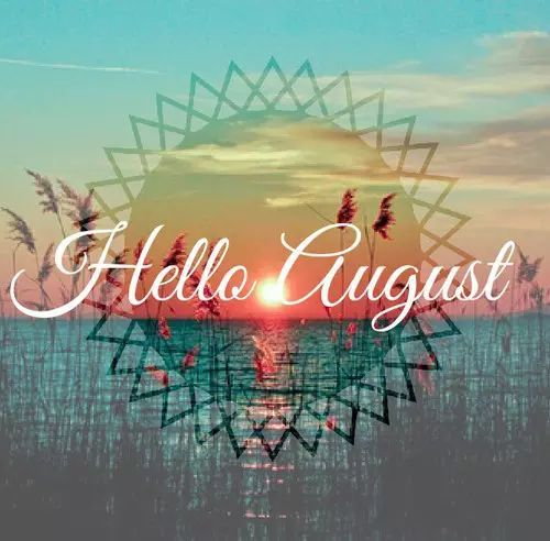 Great 30 Hello August Quotes