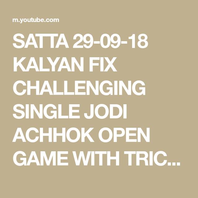 SATTA 29-09-18 KALYAN FIX CHALLENGING SINGLE JODI ACHHOK