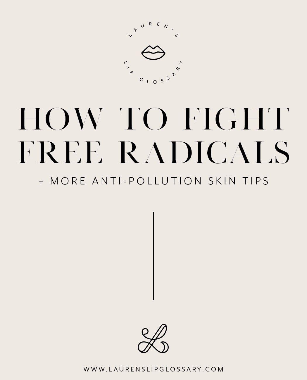 Anti Pollution Beauty Tips Lauren S Lip Glossary Nighttime Skincare Skin Care Spring Skin Care