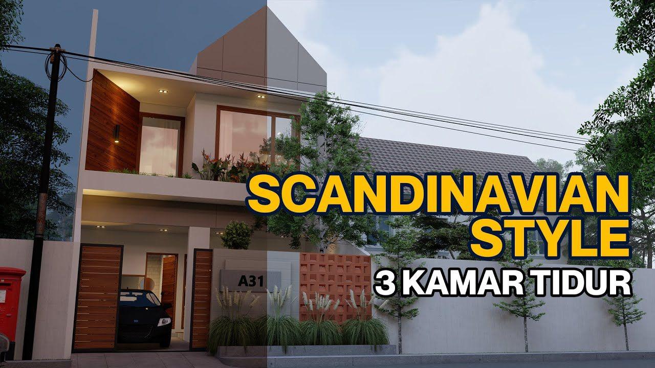 Desain Rumah Minimalis Scandinavian 7x15 2 Lantai 3 Kamar Tidur Di 2020 Desain Rumah Rumah Minimalis Desain