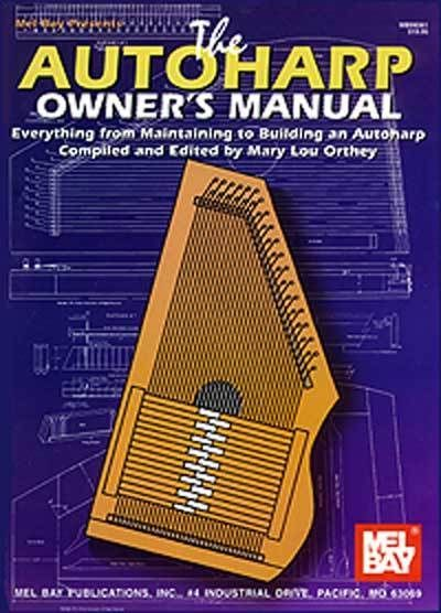 The Autoharp Owner S Manuel Maintaining Building Book New Owners Manuals Music Lessons Sheet Music