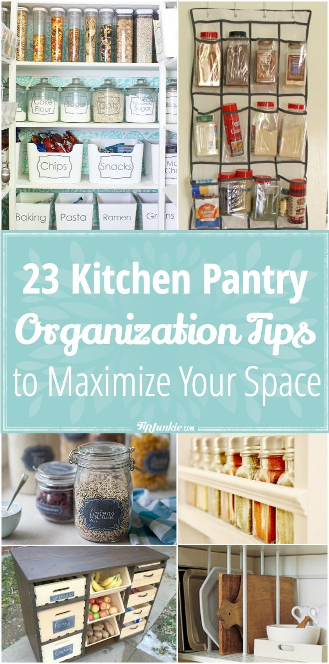 23 Kitchen Pantry Organization Tips to Maximize Your Space via ...