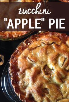recipe: zucchini apple pie. [18]
