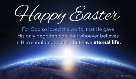 Free Happy Easter Ecard Email Free Personalized Easter Cards Online For God So Loved The World Easter Greetings Messages Happy Easter Quotes