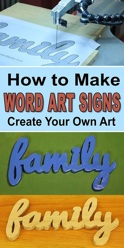 to Create Wooden Word Sign (Easy, Family, DIY, Woodworking Project) Learn how to create Word Art Signs and Cutouts out of wood. Easy, family, DIY project.Learn how to create Word Art Signs and Cutouts out of wood. Easy, family, DIY project.