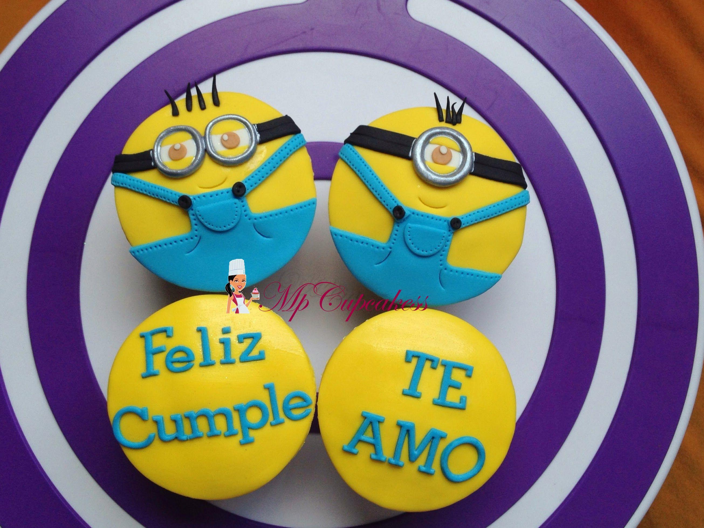 Cupcakes De Feliz Cumpleaños Con Minions / Te Amo