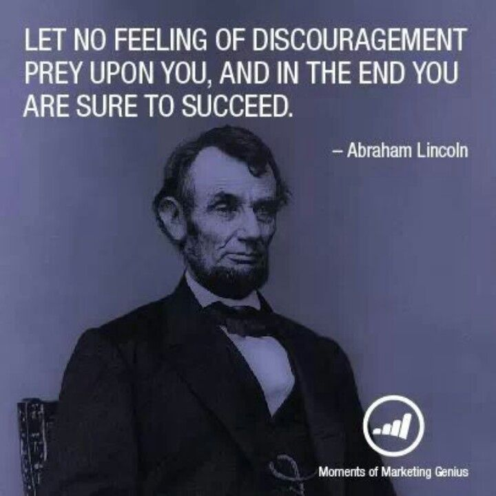 Abraham Lincoln People I Respect Lincoln Quotes Abraham Lincoln