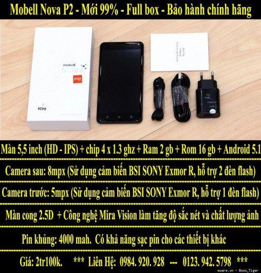 Mobell Nova P2 Mới 99% Đẹp long lanh Full box Bảo hành chính hãng. ===> Giá: 2tr100k.