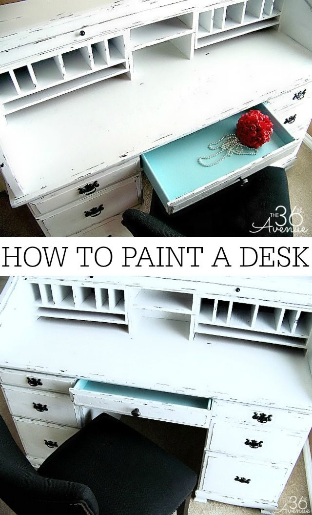 How to Paint Furniture - Desk Makeover - The 36th AVENUE - How To Paint Furniture - Desk Makeover Paint Furniture, Desks And
