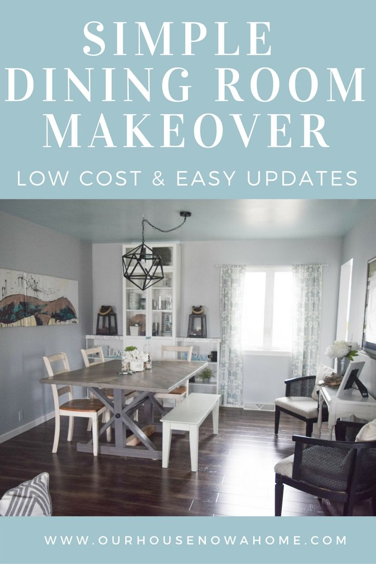 Simple Dining Room Makeover  Low Cost And Easy Updates Glamorous House With No Dining Room Decorating Inspiration