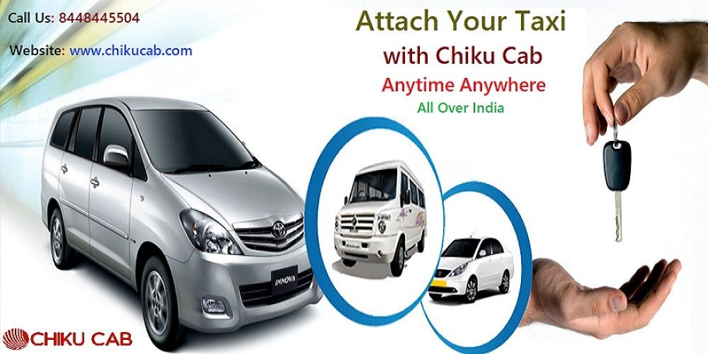 If You Have A Cab Or Car You Can Attach Your Taxi With Chikucab Anytime Anywhere All Over India For Mo Car Rental Service Car Rental Company Car Rental