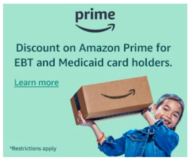 Amazon Prime Discount for EBT and Medicaid   Amazon Prime