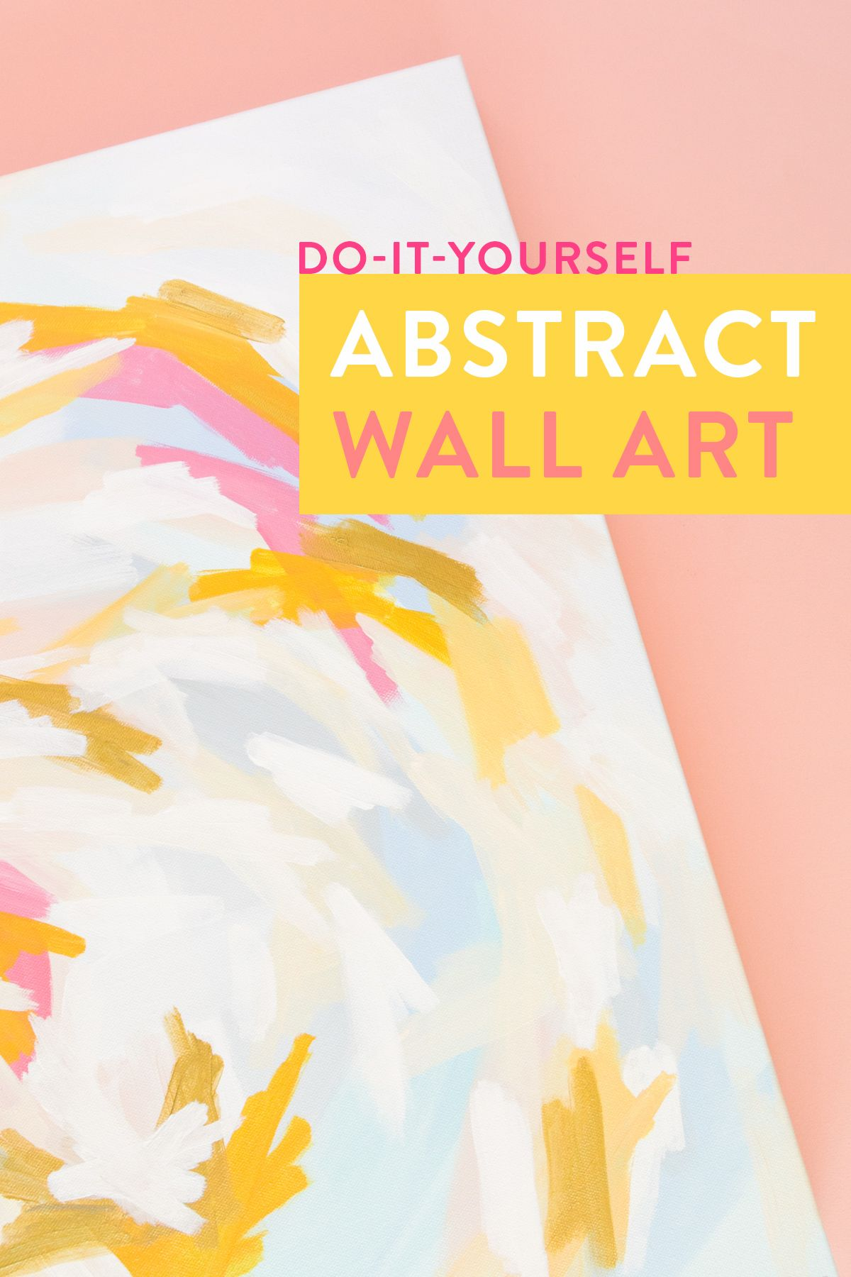 DIY Abstract Wall Art | Pinterest | Abstract wall art, Create and Crafty