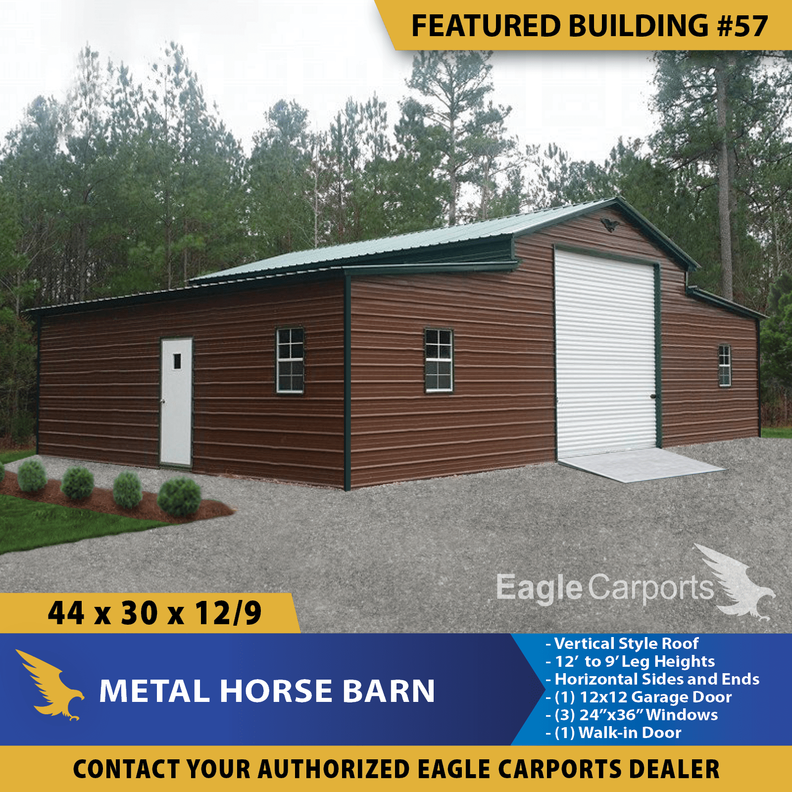 44x30x12 9 Metal Horse Barn Has A 12 Center Section Leg Height With 9 Side Leg Height 1 12x12 Garage Door In 2020 Portable Buildings Metal Horse Barns Building