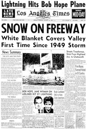 Why Doesn T It Snow In L A Anymore Historical News California History Los Angeles