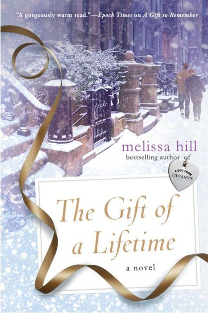 The Gift of a Lifetime by Melissa Hill
