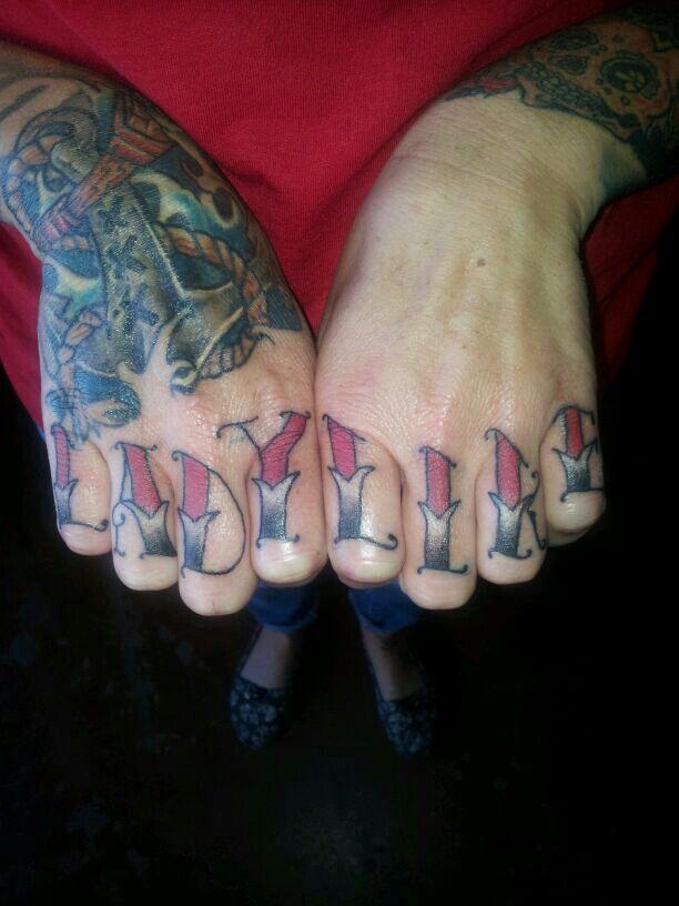 """My """"Lady Like"""" knuckle tattoo"""