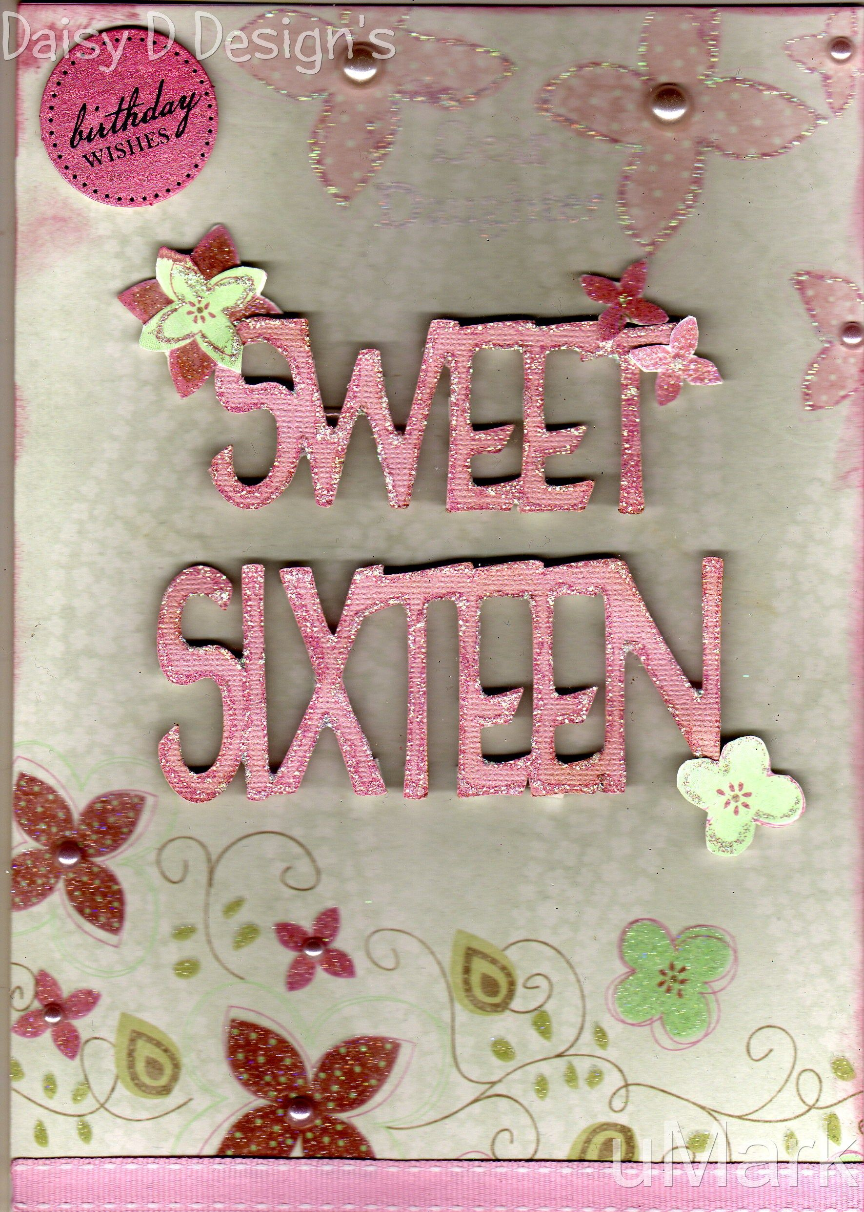 Slighty Vintage Feel To Our Sweet Sixteen Card 4 Plus Pp Name