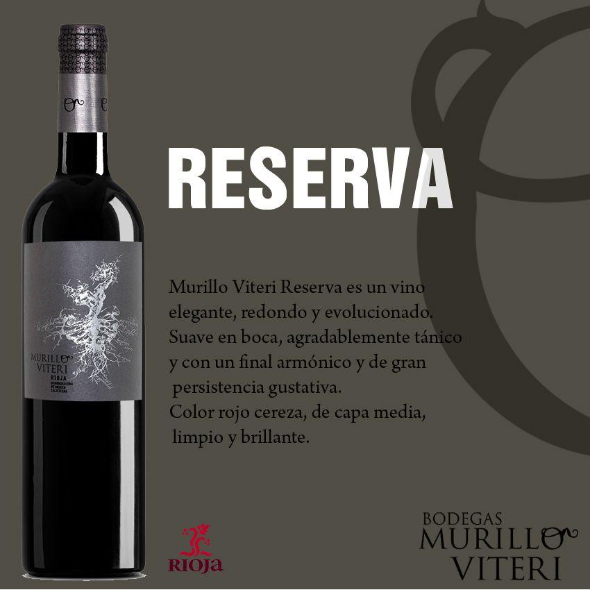 Murillo Viteri Reserva D O C Rioja Un Vino Suave Sedoso Noble