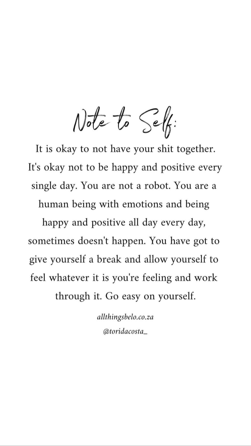 Note To Self Note To Self Quotes Be Yourself Quotes Reminder Quotes