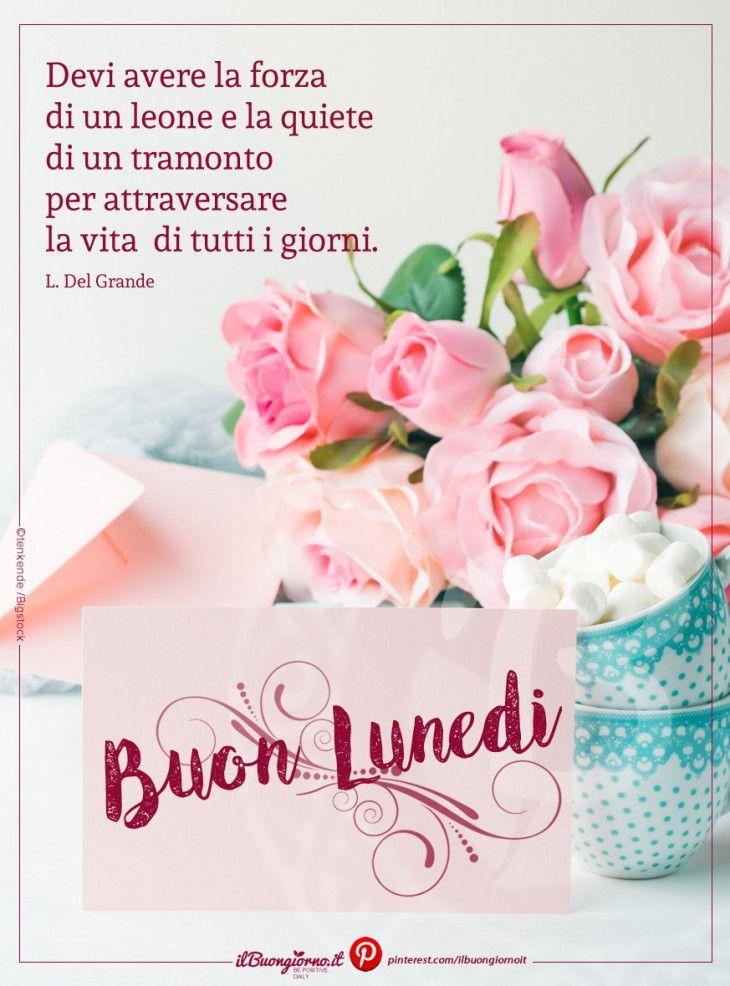 Buon luned e buona settimana a tutti buongiorno buen for Buon lunedi whatsapp