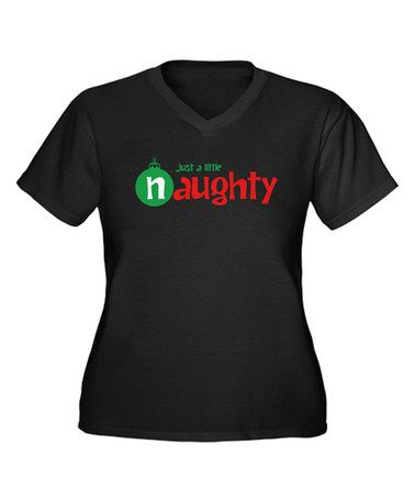 Look what I found on #zulily! Black 'Just a Little Naughty' V-Neck Tee - Women & Plus #zulilyfinds