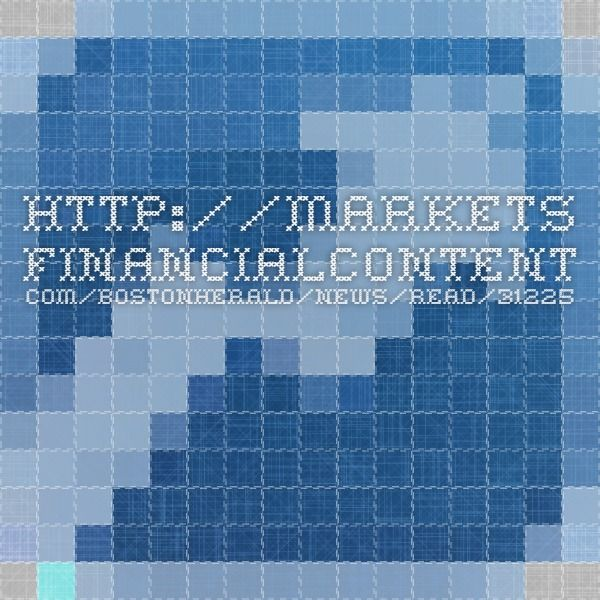 Http://markets.financialcontent.com/bostonherald/news/read