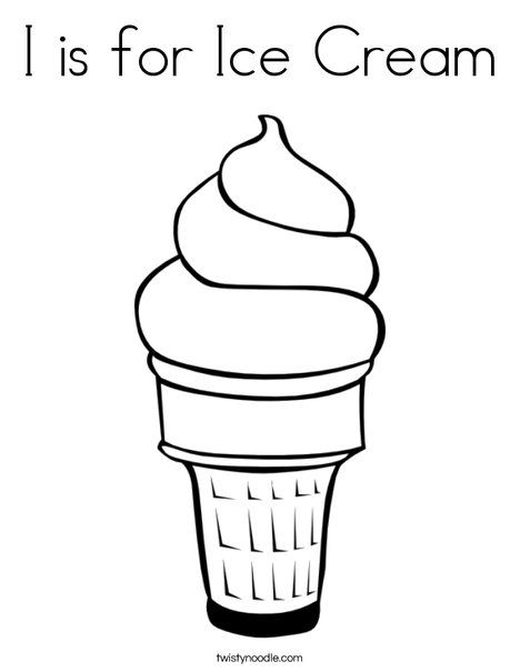 I Is For Ice Cream Coloring Page Twisty Noodle Ice Cream Coloring Pages Ice Cream Cone Drawing Ice Cream Clipart