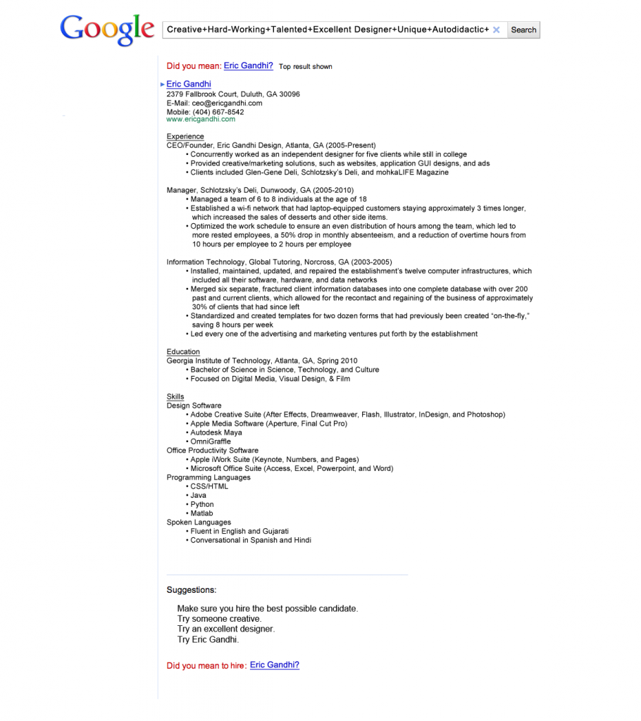 The Resume That Got Eric Gandhi A Job At Google Can Your Resume Beat His Creative Resume Best Resume Resume Examples