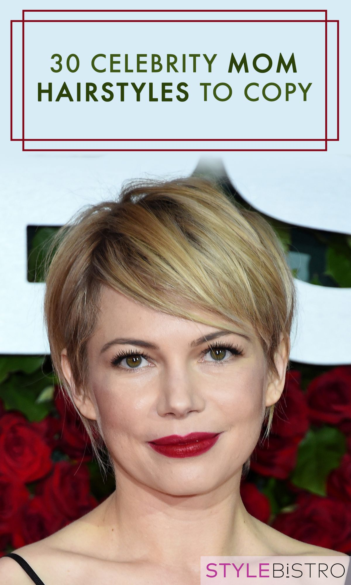 The Most Stylish Celebrity Mom Hairstyles Mom Hairstyles Hair Styles Celebrity Moms