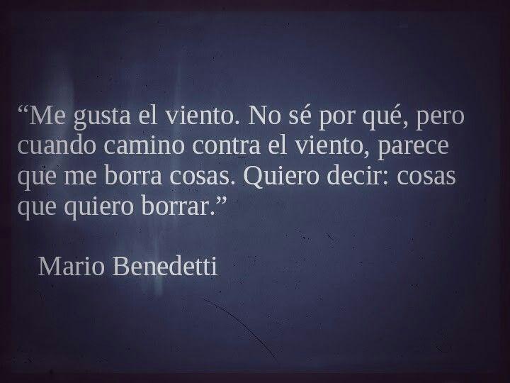 Quiero decir: cosas que quiero borrar. Mario Benedetti
