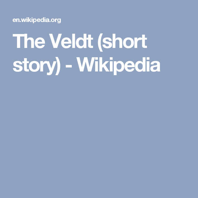 the veldt short story summary