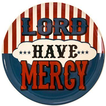 """""""Lord Have Mercy"""" Stoneware Plate : American Heritage"""