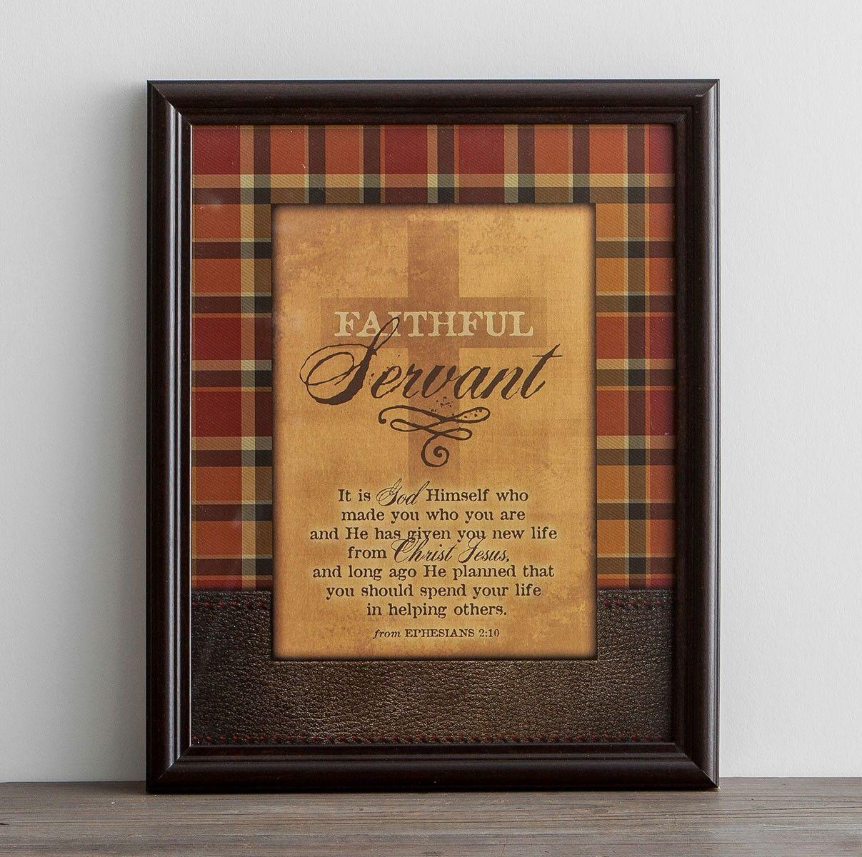 Faithful Servant Framed Wall Art Faithful