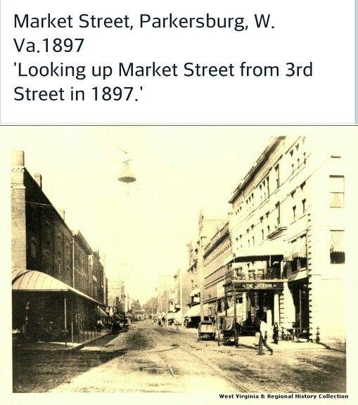 1897 Parkersburg Wva Parkersburg Parkersburg Wv West Virginia History