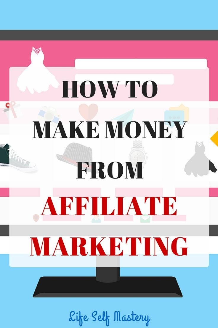 How to make money from Affiliate Marketing and make passive