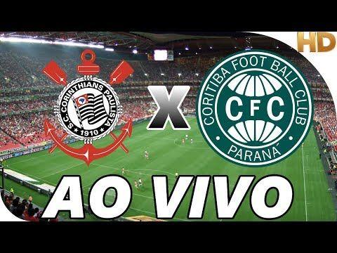Assistir Corinthians X Coritiba Ao Vivo Online Gratis Link Do Jogo Http Www Aovivotv Net Assisti Palmeiras Ao Vivo Jogo Do Corinthians Corinthians Ao Vivo