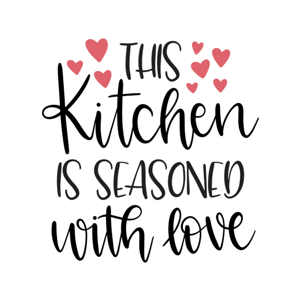 Download This_kitchen_is_seasoned_with_love in 2020   Kitchen ...