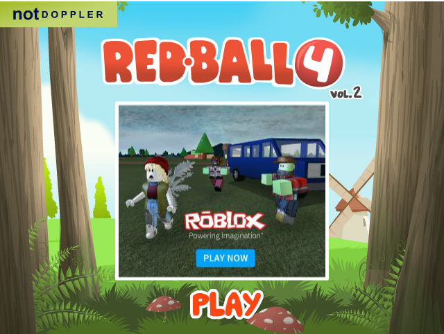 Red Ball 4 Volume 2 In Red Ball 4 Volume 2 You Have To Roll And Jump Your Way All The Way Through A Deep Forest While Stop Games Imaginative Play Platform Game