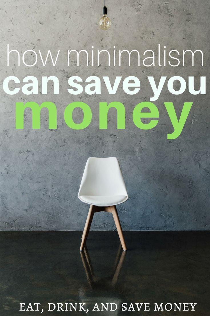 How Minimalism Can Save You Money | Minimalism, Saving money and Budgeting  101