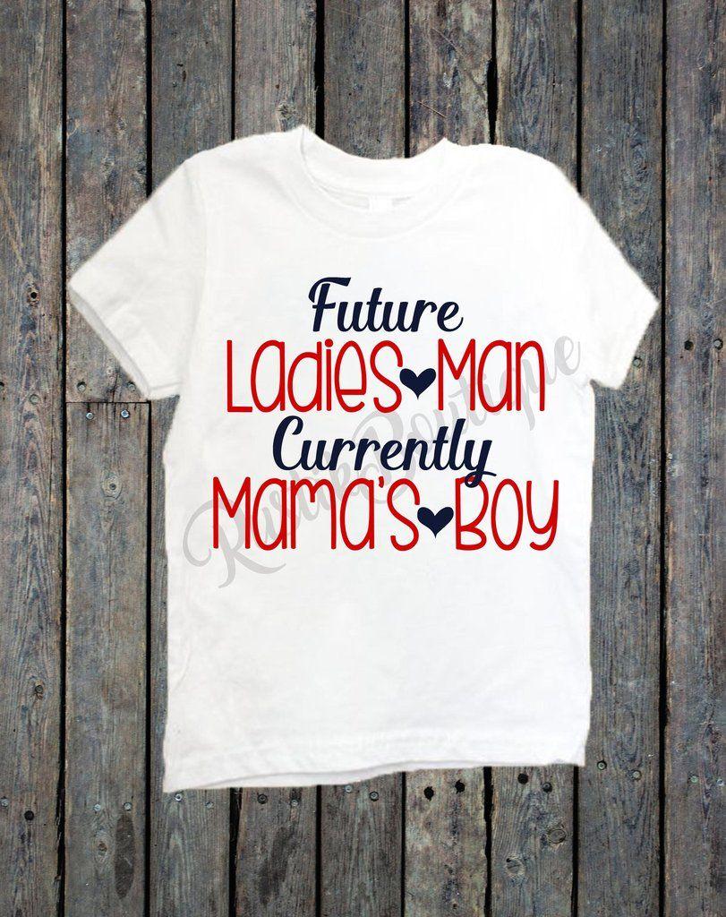 future ladies man currently mamas boy valentines day shirt - Valentines Day Shirts Ladies